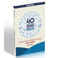 Rick Warren - 40 jours dans la Parole - Guide d'étude.