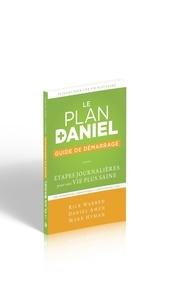 Rick Warren et Daniel G. Amen - Le plan Daniel - Guide de démarrage.