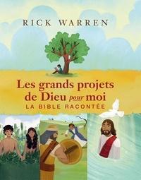 Les grands projets de Dieu pour moi - La Bible racontée.pdf