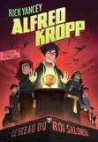 Rick Yancey - Alfred Kropp Tome 2 : Le sceau du roi Salomon.