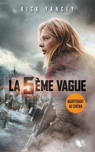 Rick Yancey - La 5e vague Tome 1 : .