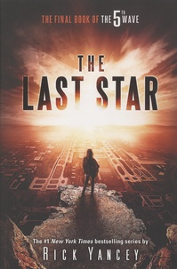 Rick Yancey - The 5th Wave - Book 3, The Last Star.
