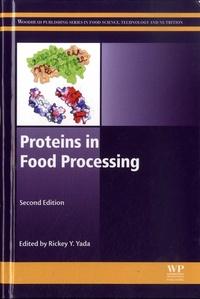 Rickey Y. Yada - Proteins in Food Processing.