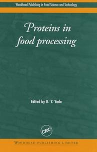 Rickey Yoshio Yada - Proteins in food processing.