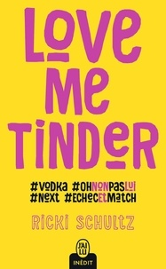 Ricki Schultz - Love me tinder.