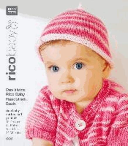 rico baby 006. Das kleine Rico Baby Handstrick Buch - 15 Designs für Babies von 0 bis 24 Monaten, Handstrickgarn rico baby cotton soft print dk.