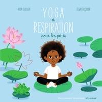 Rida Ouerghi et Elsa Fouquier - Yoga et respiration pour les petits. 1 CD audio