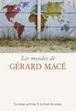 Ridha Boulaâbi et Claude Coste - Les mondes de Gérard Macé.