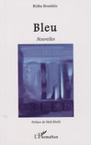 Ridha Bourkhis - Bleu.