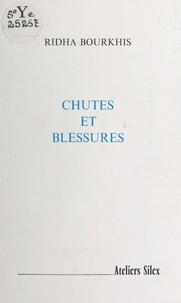 Ridha Bourkhis - Chutes et blessures.