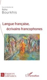 Ridha Bourkhis - Langue française, écrivains francophones.