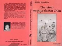 Ridha Bourkhis - Un retour au pays du bon dieu.