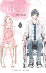 Rie Aruga - Perfect world Tome 1 : .