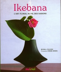 Ikebana- L'art floral au fil des saisons - Rie Imai pdf epub