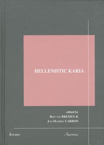 Riet Van Bremen et Jan-Mathieu Carbon - Hellenistic Karia.