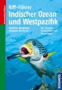 Riff-Führer Indischer Ozean und Westpazifik für Taucher, Schnorchler und Aquarianer.