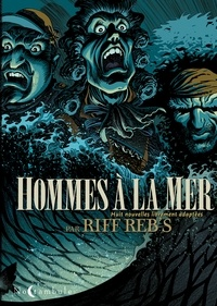 Riff Reb's - Hommes à la mer - Huit nouvelles librement adaptées.