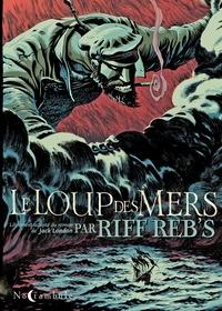 Riff Reb's - Le Loup des Mers.