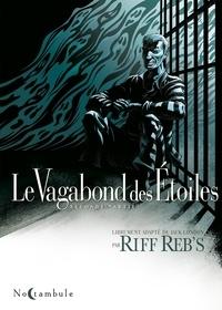 Riff Reb's - Le Vagabond des étoiles Tome 2 : .