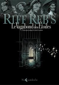 Riff Reb's - Le Vagabond des étoiles Tomes 1 et 2 : .