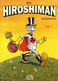 Rifo - Hiroshiman Intégrale 1 : .