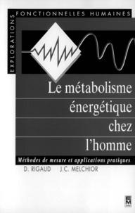 Rigaud - Le métabolisme énergétique chez l'homme - Méthodes de mesure et applications pratiques.