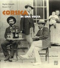 Rigolu Grimaldi et Rinatu Coti - Corsica di una volta.