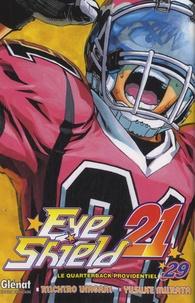 Riichiro Inagaki et Yusuke Murata - Eye Shield 21 Tome 29 : .