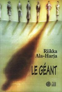 Riikka Ala-Harja - Le géant.