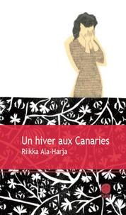 Riikka Ala-Harja - Un hiver aux Canaries.