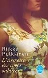 Riikka Pulkkinen - L'Armoire des robes oubliées.