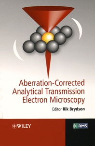 Aberration-Corrected Analytical Transmission Electron Microscopy - Rik Brydson | Showmesound.org