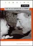 Rik Hemmerijckx - Jo Boute, une vie au service de la femme.