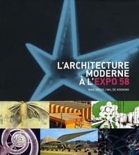 Deedr.fr L'architecture moderne à l'Expo 58 -