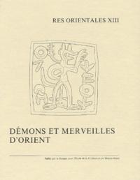 Rika Gyselen et  Collectif - Démons et merveilles d'Orient.