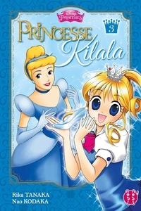 Rika Tanaka et Nao Kodaka - Princesse Kilala Tome 3 : .
