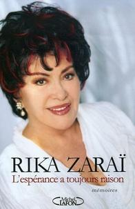 Rika Zaraï - L'espérance a toujours raison.
