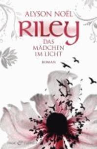 Riley - Das Mädchen im Licht -.