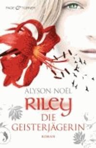 Riley - Die Geisterjägerin.