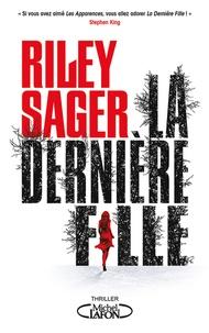 Riley Sager - La dernière fille.