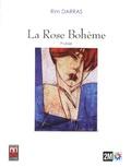 Rim Darras - La Rose Bohème.