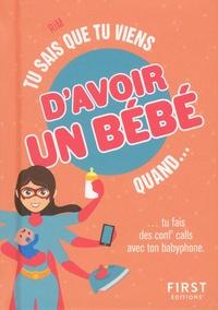 Téléchargement de manuels scolaires sur mobile Tu sais que tu viens d'avoir un bébé quand... par RiM 9782412046173  en francais
