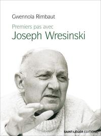 Rimbault Gwenola - Premiers pas avec Joseph Wresinski.