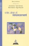 Rimpoche Dagpo et Julia Kristeva - Entre désir et renoncement - [dialogue avec Julia Kristeva, Sylvie Germain, Robert Misrahi, Dagpo Rimpoché.