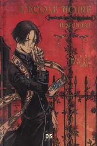 Rin Fujiki - Vatican Miracle Examiner Tome 1 : L'école noire.