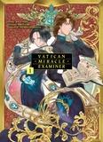 Rin Fujiki et Anju Hino - Vatican Miracle Examiner Tome 1 : .