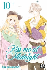 Rin Mikimoto - Kiss me at Midnight Tome 10 : .