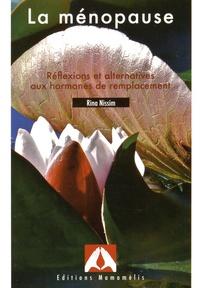 Rina Nissim - La ménopause - Réflexions et alternatives aux hormones de remplacement.