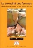 Rina Nissim - La sexualité des femmes racontée aux jeunes et aux moins jeunes.