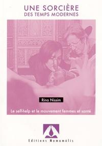 Rina Nissim - Une sorcière des temps modernes - Le self-help et le mouvement femmes et santé.